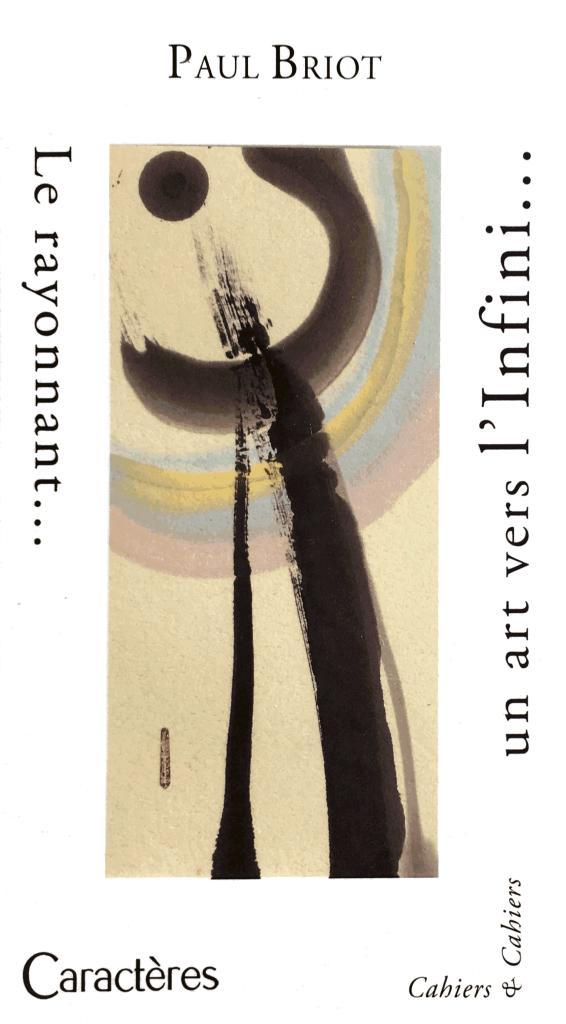 Paul Briot Le Rayonnant, un art vers l'infini
